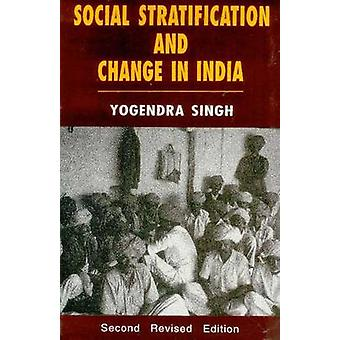 Social Stratification and Change in India (2nd Revised edition) by Yo