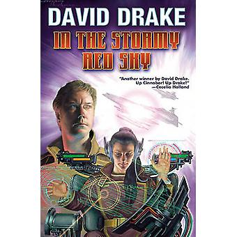 In the Stormy Red Sky by David Drake - 9781439133644 Book