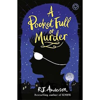A Pocket Full of Murder by R. J. Anderson - 9781408338933 Book