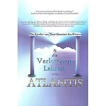 Die Kinder Von Dem Gesetz Des Einem & Die Verlorenen Lehren Von Atlantis [GER]