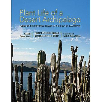 Plant Life of a Desert Archipelago: Flora of the Sonoran Islands in the Gulf of California (Southwest Center Series)