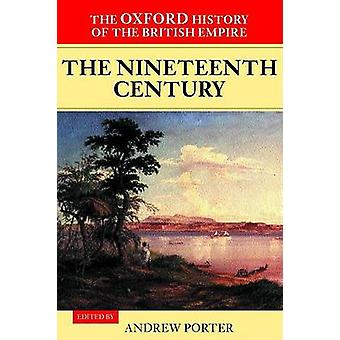 The Nineteenth Century by Porter & Andrew