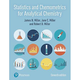 Statistics and Chemometrics for Analytical Chemistry by James Miller