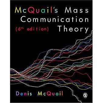 McQuails Mass kommunikation teori av Denis McQuail
