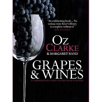 Grapes  Wines by Oz Clarke