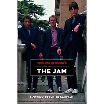 This Day In Musics Guide To The Jam by Rick Buckler