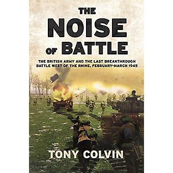Noise of Battle by Tony Colvin