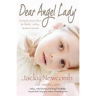 Lieve Angel Lady. Jacky Newcomb de Angel Lady door Newcomb & Jacky