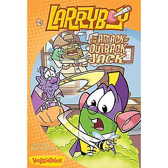 Larryboy in the Attack of Outback Jack by Peterson & Doug