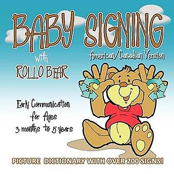 Baby Signing with Rollo Bear  AmericanCanadian Version by Kiddisign