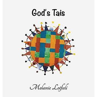 Gods Tais by Lotfali & Melanie