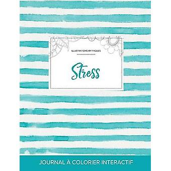 Journal de coloration adulte Stress Illustrations mythiques Rayures turquoise by Wegner & Courtney