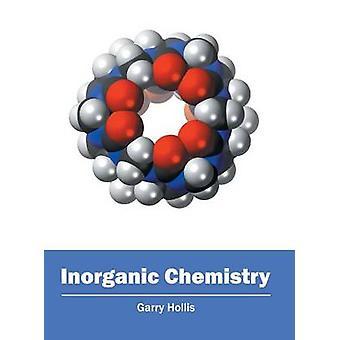 Inorganic Chemistry by Hollis & Garry