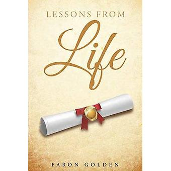 Lessons From Life by Golden & Faron