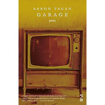 Garage Poems by Fagan & Aaron