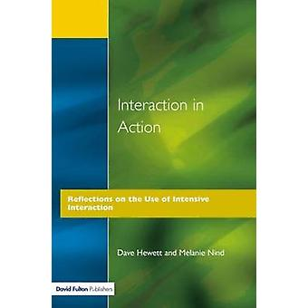 Interaction in Action by Hewitt & Dave