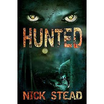 Hunted by Stead & Nick