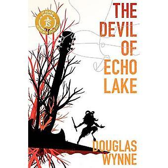 The Devil of Echo Lake by Wynne & Douglas