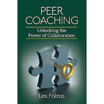 Coaching par les pairs par Lester J. Foltos