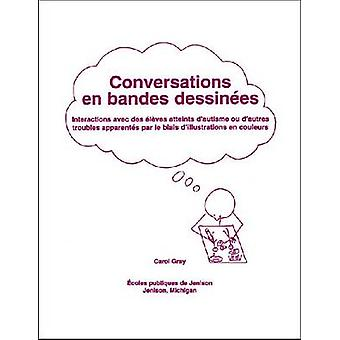 Conversations en Bandes Dessinees by Gray & Carol