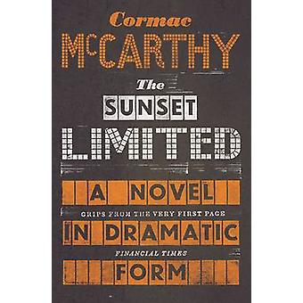 Sunset Limited by Cormac McCarthy