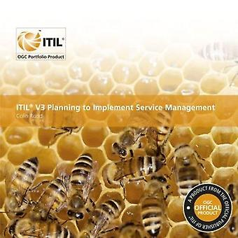 ITIL V3 Planning to Implement Service Management by Colin Rudd - Stat