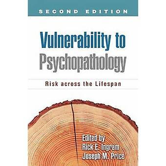 Vulnerability to Psychopathology - Risk Across the Lifespan (2nd Revis