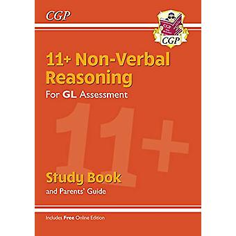 New 11+ GL Non-Verbal Reasoning Study Book (with Parents' Guide &
