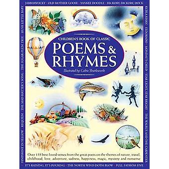 Children's Book of Classic Poems & Rhymes - Over 135 Best-loved Verses
