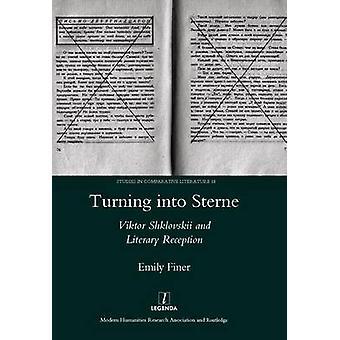 Turning into Sterne - Viktor Shklovskii and Literary Reception by Emil
