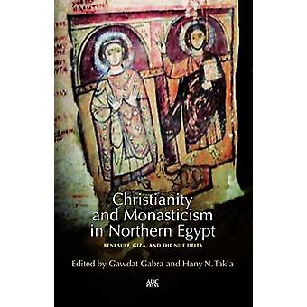 Christianity and Monasticism in Aswan and Nubia - Beni Suef - Giza and