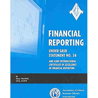Financial Reporting Under GASB Statement No. 34 and ASBO Internationa