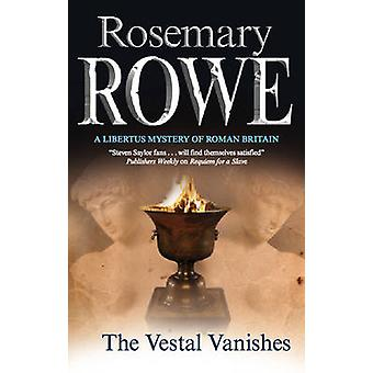 The Vestal Vanishes by Rosemary Rowe - 9780727879882 Book