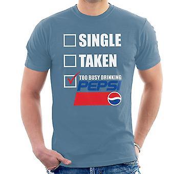 Pepsi Single otettu liian kiireinen Miesten T-paita