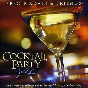 Beegie Adair & Friends - Cocktail Party Jazz... [CD] USA import