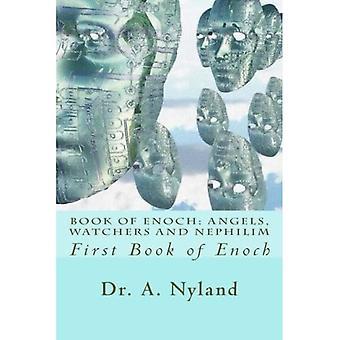 Enochin kirja: Enkelit, Valvojat ja Nephilim.