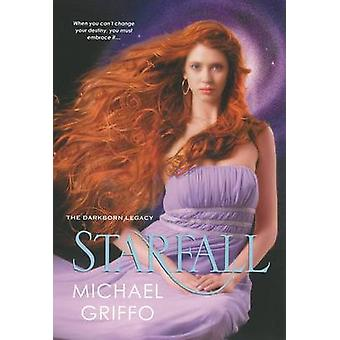 Starfall by Michael Griffo - 9780758280763 Book