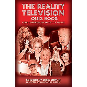 The Reality Television Quiz Book by Chris Cowlin - 9781785384875 Book