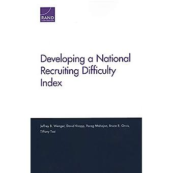 Developing a National Recruiting Difficulty Index by Jeffrey Wenger -