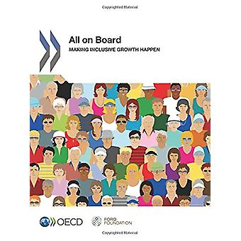 All on board - making inclusive growth happen by Organisation for Econ