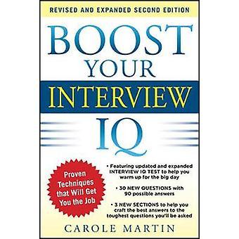 Boost Your Interview IQ 2E by Carole Martin