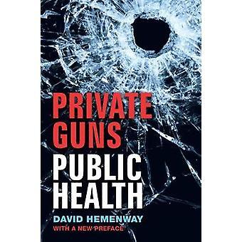Privat vapen folkhälsa av David Hemenway