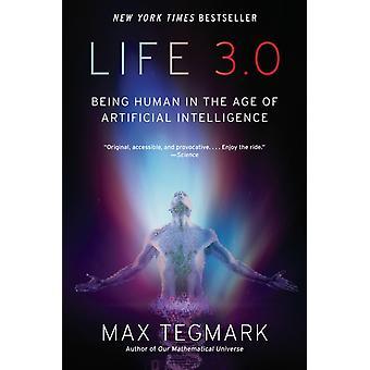 Elämä 3,0 on ihminen tekoäly iässä Max Tegmark