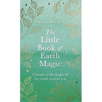Het kleine boek van de magie van de aarde