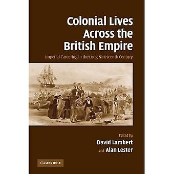 Koloniale liv over det britiske imperiet: Keiserlig karriere i det lange nittende århundre