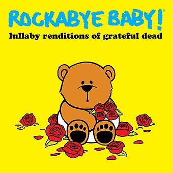 Rockabye Baby - Grateful Dead Lullaby Renditions [CD] USA import