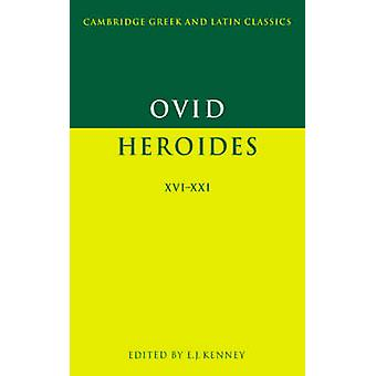 Ovid Heroides XVIXXI by Ovid & Edited by E J Kenney
