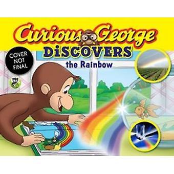 Curious George détecte l'arc-en-ciel (Science Storybook) par H. A. Rey