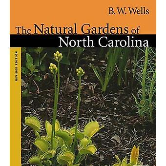 De naturlige haver i North Carolina af B.W. Wells - Dorothy S. Wilb