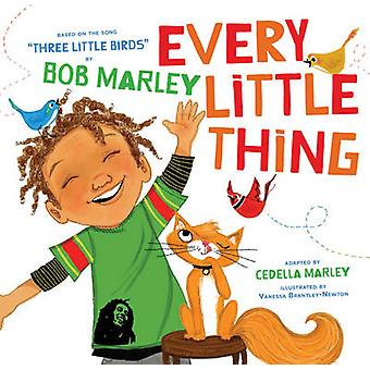 Every Little Thing - Basierend auf dem Song 'Three Little Birds' von Bob Mar